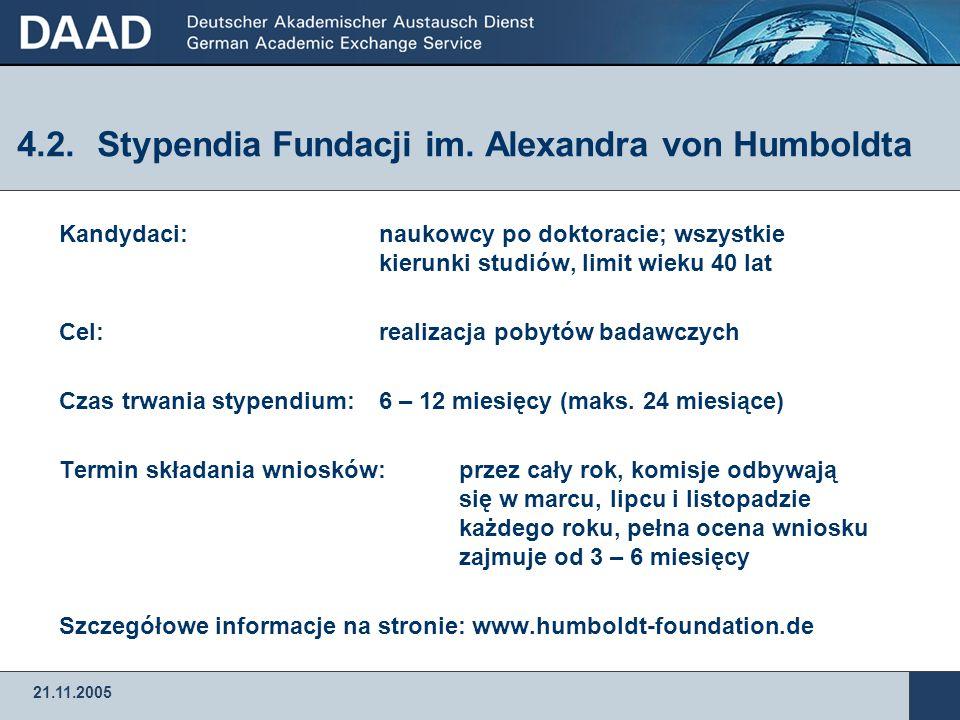 21.11.2005 4.1.Wspólny program DAAD i Ministerstwa Edukacji i Nauki  Program wspólnego wspierania wymiany osobowej związanej z realizacją projektów b
