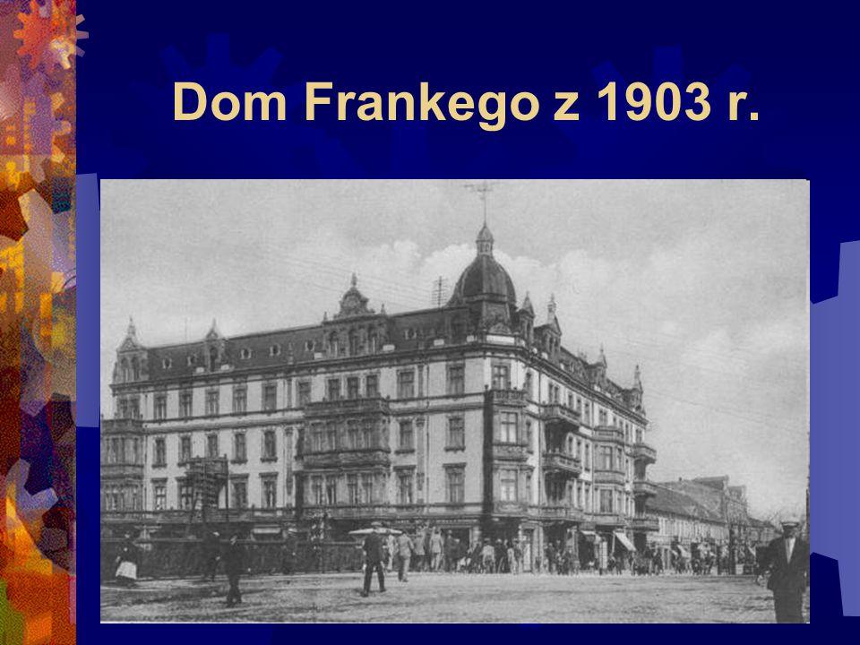 Dom Frankego z 1903 r.