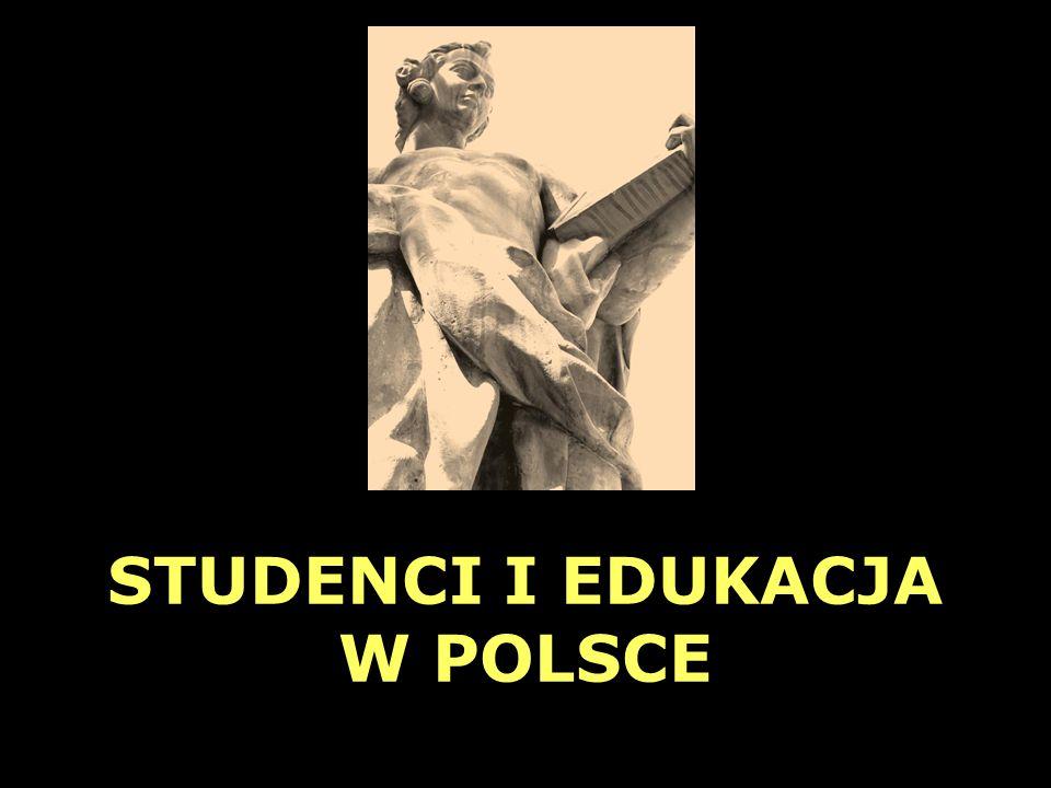 STUDENCI I EDUKACJA W POLSCE