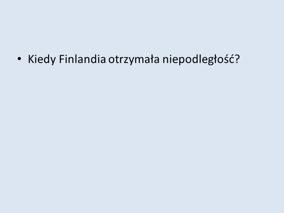 Kiedy Finlandia otrzymała niepodległość?