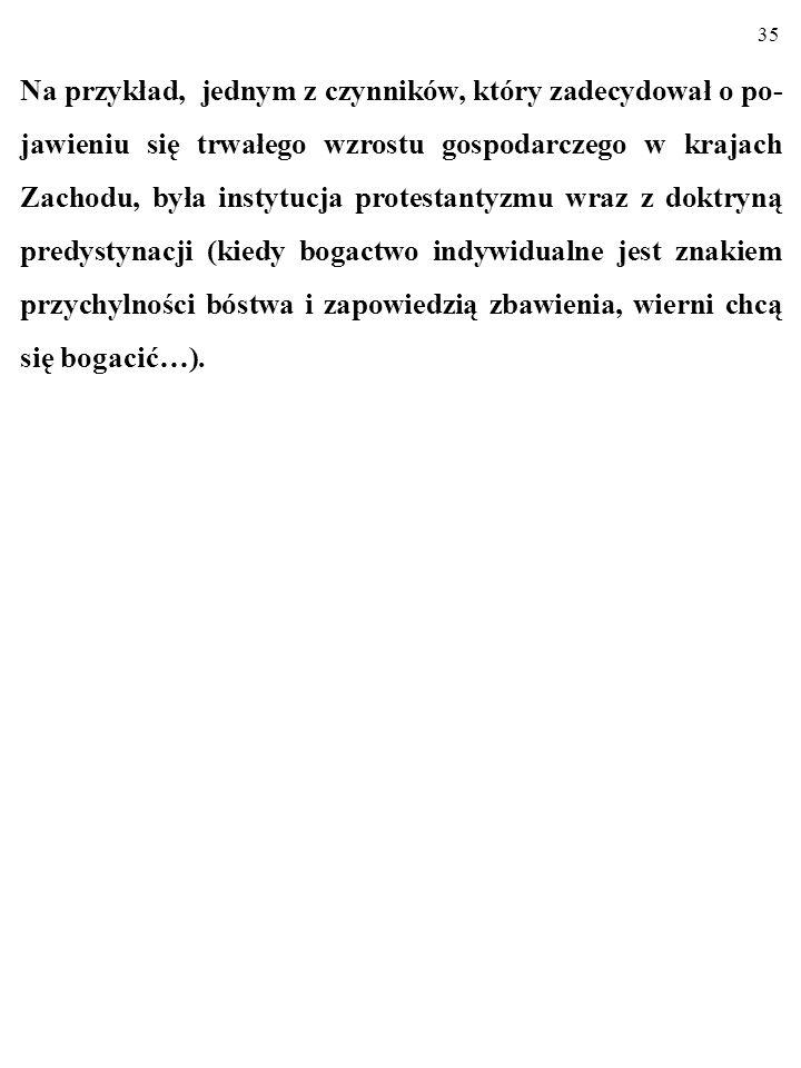 34 SKUTKIEM ISTNIENIA INSTYTUCJI SĄ POWTARZA- JĄCE SIĘ W OKREŚLONYCH SYTUACJACH ZACHO- WANIA (np.