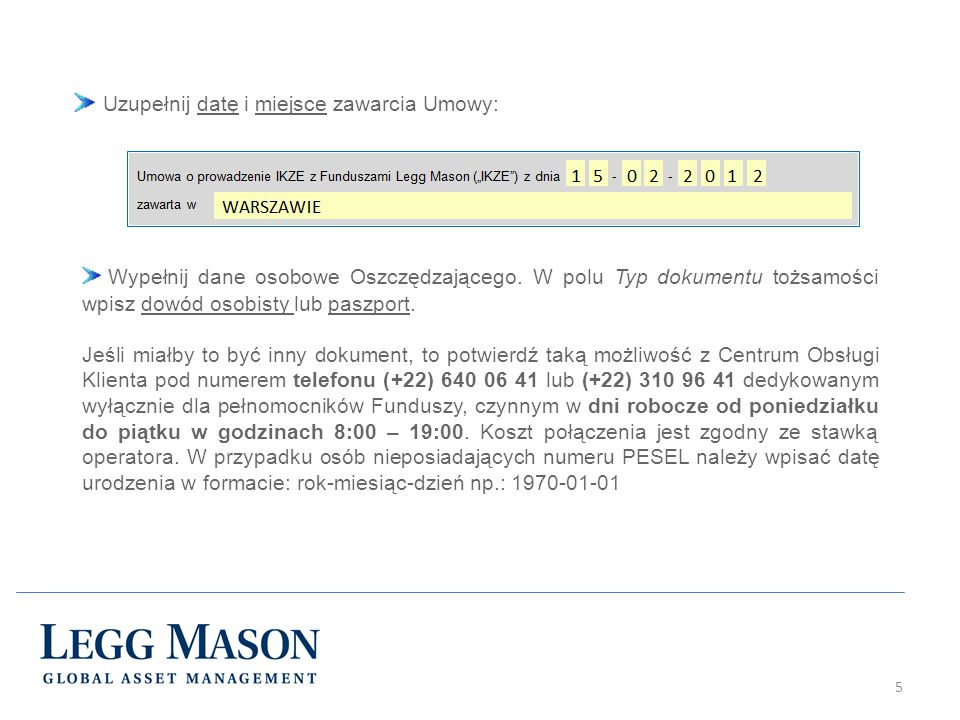 5 Uzupełnij datę i miejsce zawarcia Umowy: Wypełnij dane osobowe Oszczędzającego.