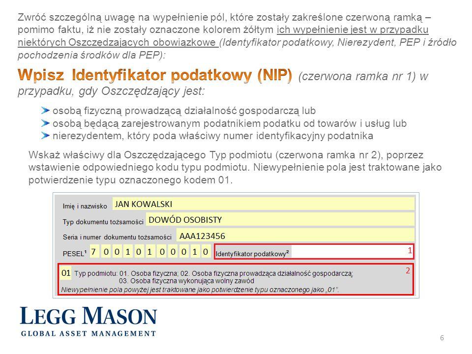 17 Regulamin Indywidualne Konto Zabezpieczenia Emerytalnego (IKZE) z Funduszami Legg Mason (3 strony = 2 kartki) Warunki korzystania z Usługi Funds on-line Uczestnik (2 strony = 1 kartka) Instrukcję wypełniania przelewu na IKZE (1 strona)