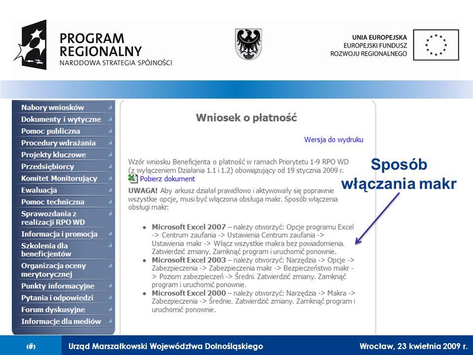 Urząd Marszałkowski Województwa Dolnośląskiego27 lutego 2008 r.4 Sposób włączania makr Wrocław, 23 kwietnia 2009 r.