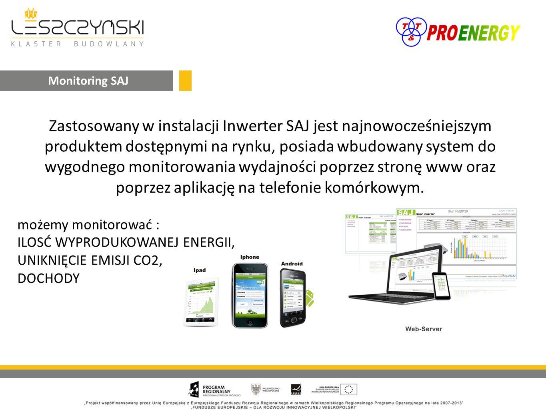 Zastosowany w instalacji Inwerter SAJ jest najnowocześniejszym produktem dostępnymi na rynku, posiada wbudowany system do wygodnego monitorowania wydajności poprzez stronę www oraz poprzez aplikację na telefonie komórkowym.