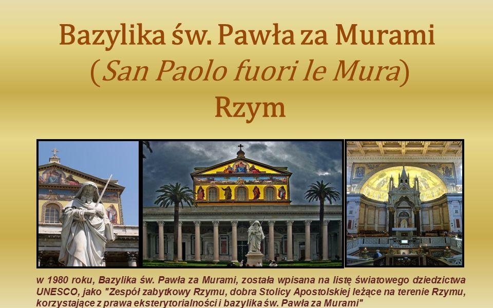 Bazylika św.Pawła za Murami (San Paolo fuori le Mura) Rzym w 1980 roku, Bazylika św.