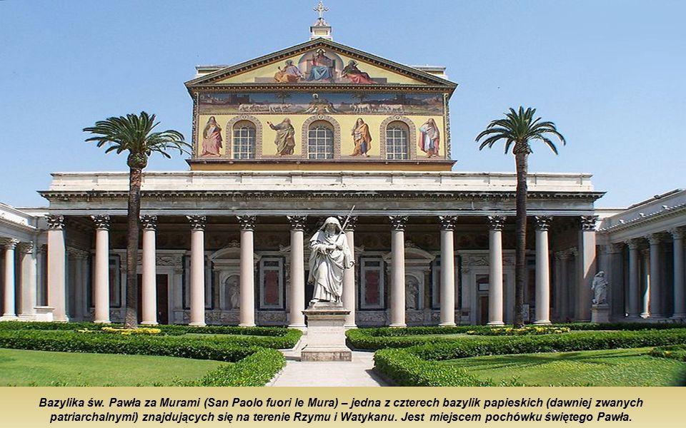 Bazylika św. Pawła za Murami (San Paolo fuori le Mura) Rzym w 1980 roku, Bazylika św. Pawła za Murami, została wpisana na listę światowego dziedzictwa