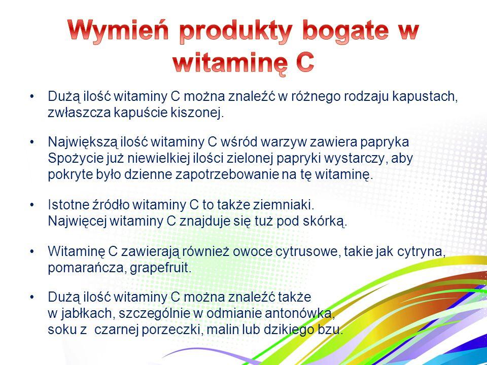 Jedz dużo owoców i warzyw, zwłaszcza sezonowych, zawierają one dużo witamin. Zimą ważna jest zwłaszcza witamina C.