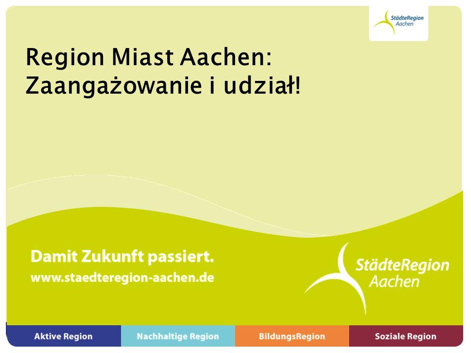 Region Miast Aachen: Zaangażowanie i udział!
