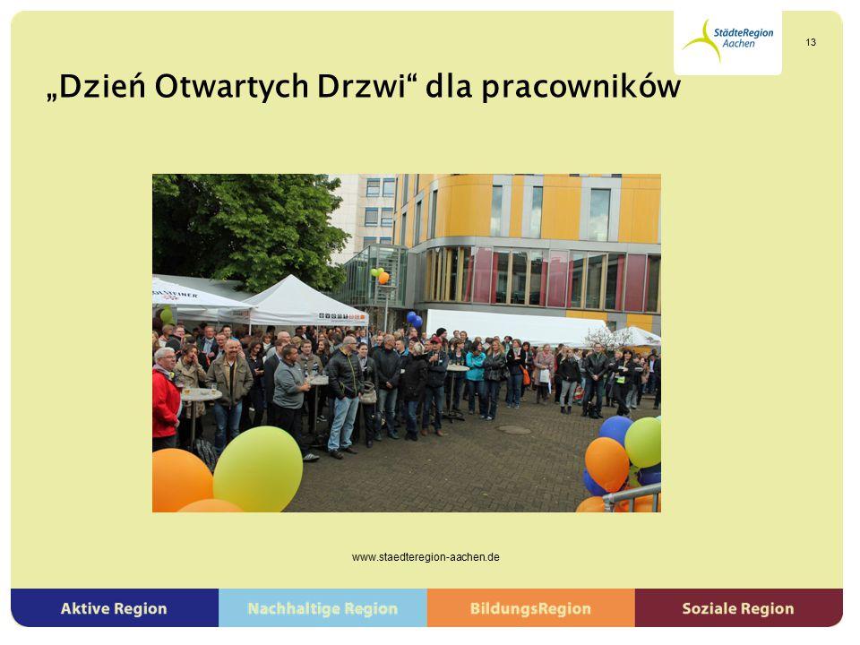 """""""Dzień Otwartych Drzwi"""" dla pracowników www.staedteregion-aachen.de 13"""