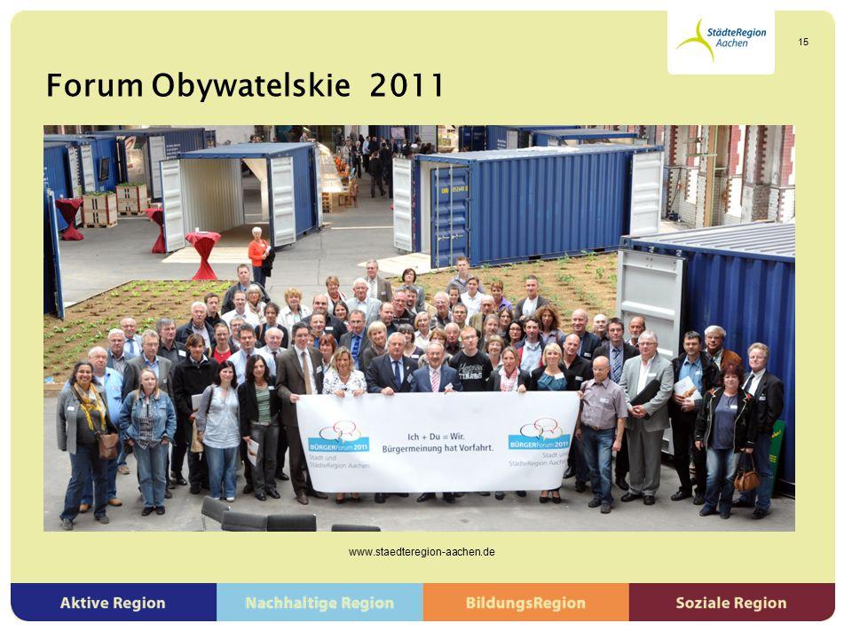 Forum Obywatelskie 2011 www.staedteregion-aachen.de 15