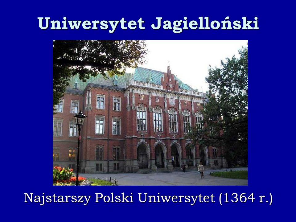 Uniwersytet Jagielloński Najstarszy Polski Uniwersytet (1364 r.)