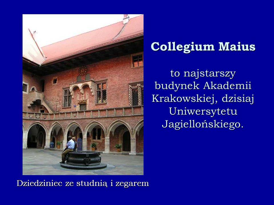 Collegium Maius to najstarszy budynek Akademii Krakowskiej, dzisiaj Uniwersytetu Jagiellońskiego. Dziedziniec ze studnią i zegarem
