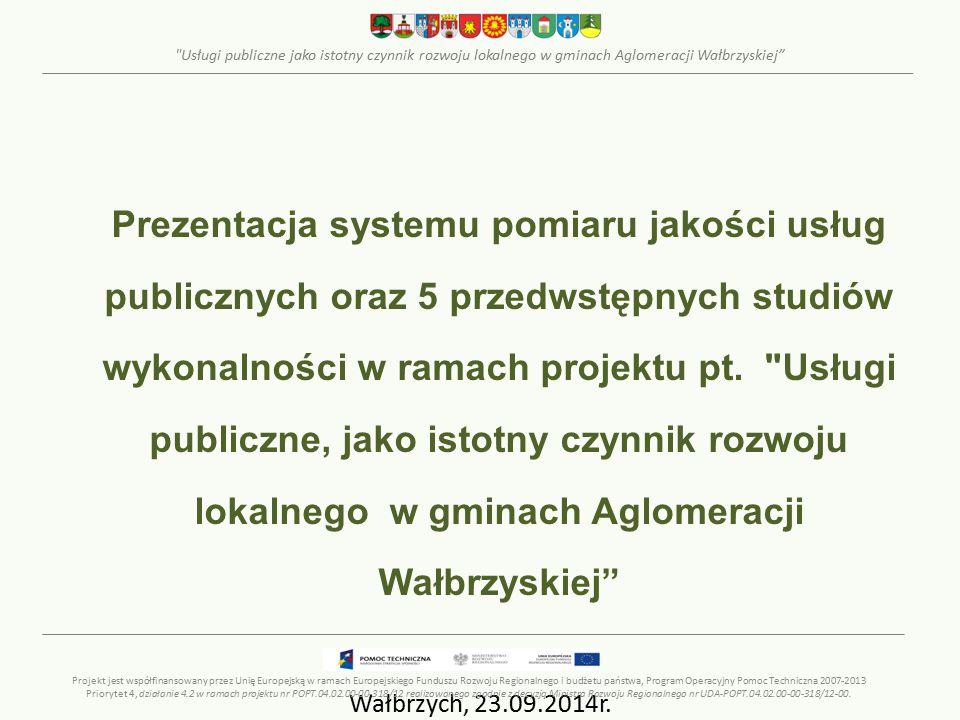 """Usługi publiczne jako istotny czynnik rozwoju lokalnego w gminach Aglomeracji Wałbrzyskiej Informacja o projekcie Tytuł projektu: """"Usługi publiczne, jako istotny czynnik rozwoju lokalnego w gminach Aglomeracji Wałbrzyskiej Finansowanie: projekt współfinansowany przez UE w ramach PO Pomoc Techniczna 2007-2013 - konkurs dotacji dla JST oraz zrzeszeń jednostek samorządu terytorialnego na działania wspierające podnoszenie dostępności, jakości i efektywności usług publicznych."""