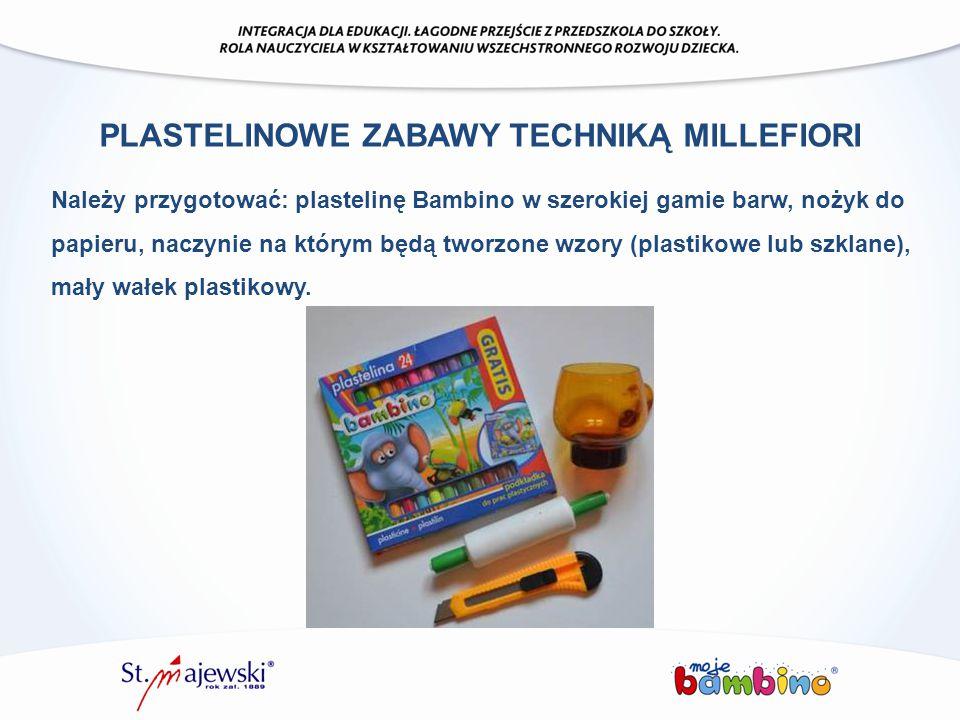 Należy przygotować: plastelinę Bambino w szerokiej gamie barw, nożyk do papieru, naczynie na którym będą tworzone wzory (plastikowe lub szklane), mały
