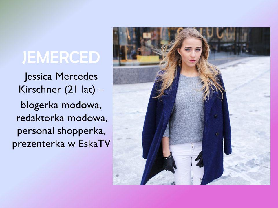 Margaret Małgorzata Jamroży (24 lat) – polska piosenkarka i blogerka modowa