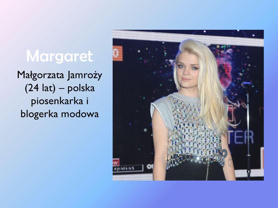 Kasia Tusk (28 lat) – córka byłego premiera Donalda Tuska, blogerka modowa