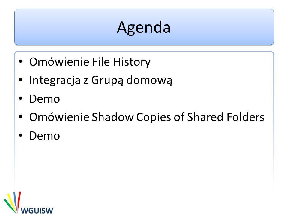 Linki http://blogs.msdn.com/b/b8/archive/2012/07/10/protecting-user-files-with-file- history.aspx http://blogs.msdn.com/b/b8/archive/2012/07/10/protecting-user-files-with-file- history.aspx http://windows.microsoft.com/en-ph/windows-8/how-use-file-history http://technet.microsoft.com/en-us/library/cc785914(v=ws.10).aspx http://blogs.technet.com/b/plitpromicrosoftcom/archive/2010/10/24/shadow- copy-i-vss-czyli-us-uga-kopiowania-wolumin-243-w-w-tle.aspx http://blogs.technet.com/b/plitpromicrosoftcom/archive/2010/10/24/shadow- copy-i-vss-czyli-us-uga-kopiowania-wolumin-243-w-w-tle.aspx