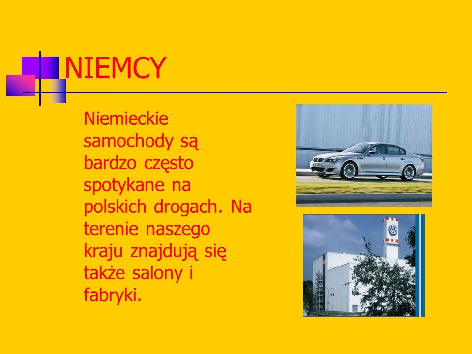 NIEMCY Niemieckie samochody są bardzo często spotykane na polskich drogach.