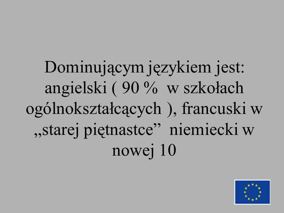 """Dominującym językiem jest: angielski ( 90 % w szkołach ogólnokształcących ), francuski w """"starej piętnastce niemiecki w nowej 10"""
