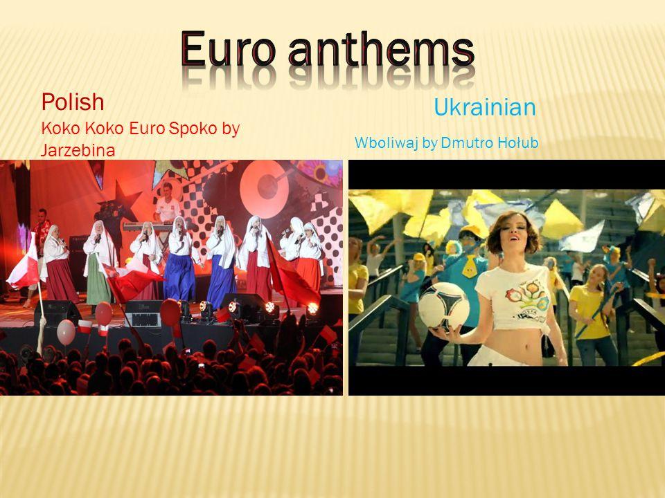 Koko Koko Euro Spoko by Jarzebina Polish Ukrainian Wboliwaj by Dmutro Hołub