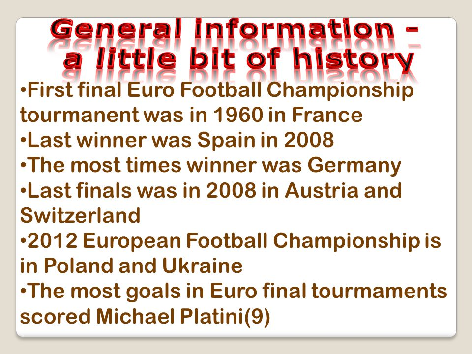 First final Euro Football Championship tourmanent was in 1960 in France Last winner was Spain in 2008 The most times winner was Germany Last finals wa