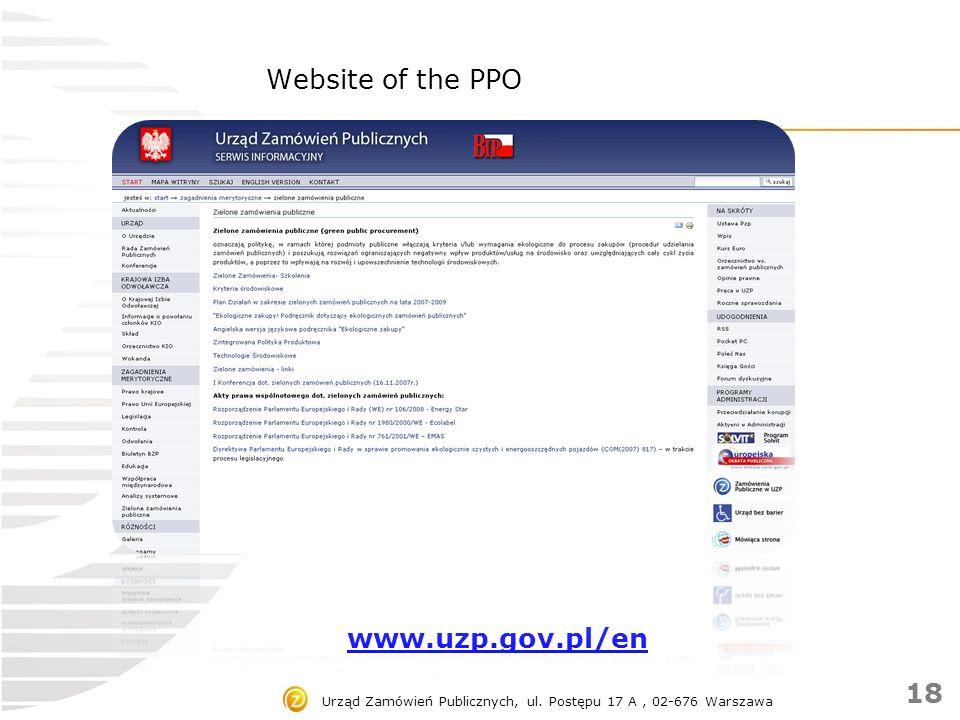 Urząd Zamówień Publicznych, ul. Postępu 17 A, 02-676 Warszawa Website of the PPO www.uzp.gov.pl/en 18