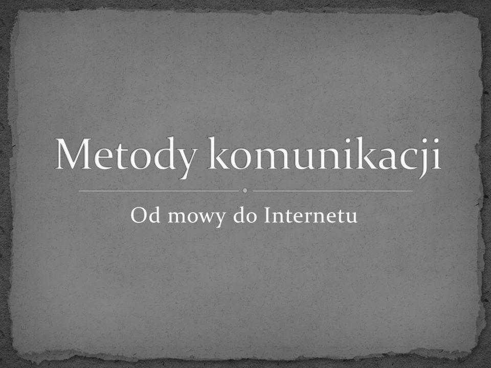 Od mowy do Internetu