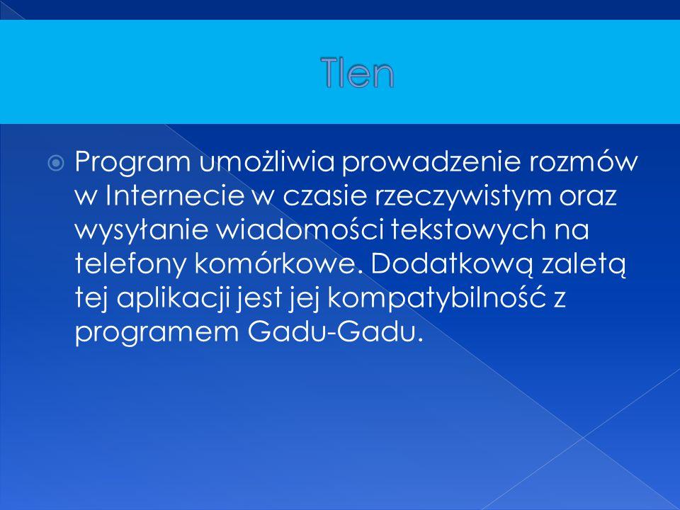  Program umożliwia prowadzenie rozmów w Internecie w czasie rzeczywistym oraz wysyłanie wiadomości tekstowych na telefony komórkowe. Dodatkową zaletą