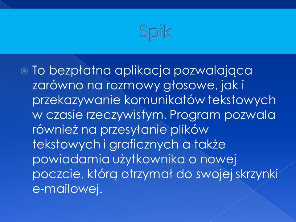  To bezpłatna aplikacja pozwalająca zarówno na rozmowy głosowe, jak i przekazywanie komunikatów tekstowych w czasie rzeczywistym. Program pozwala rów