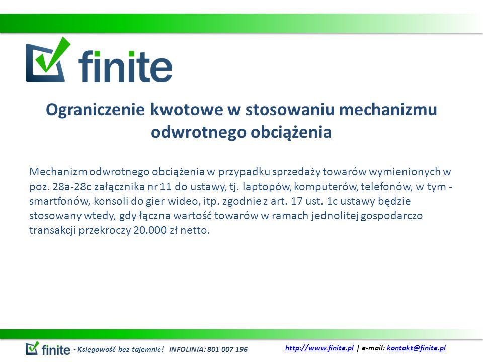 Ograniczenie kwotowe w stosowaniu mechanizmu odwrotnego obciążenia Mechanizm odwrotnego obciążenia w przypadku sprzedaży towarów wymienionych w poz.