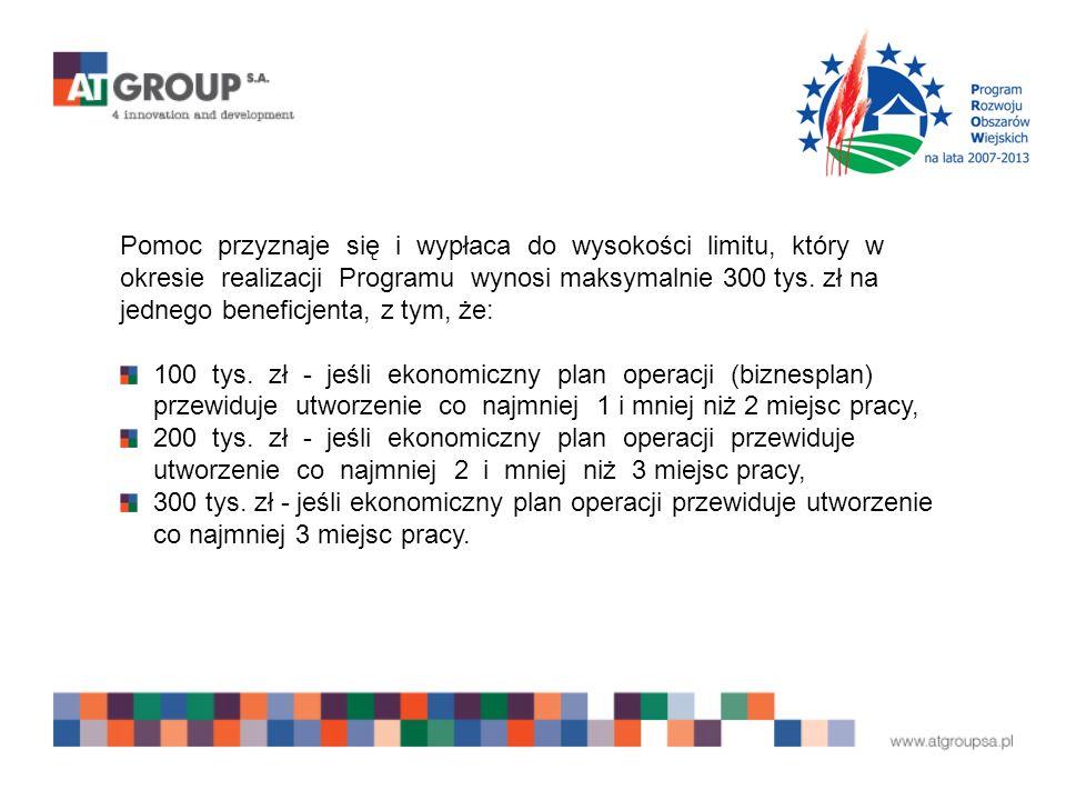 Pomoc przyznaje się i wypłaca do wysokości limitu, który w okresie realizacji Programu wynosi maksymalnie 300 tys.