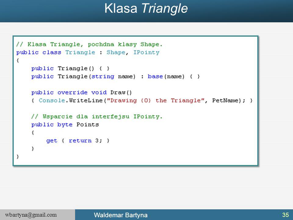wbartyna@gmail.com Waldemar Bartyna Klasa Triangle 35