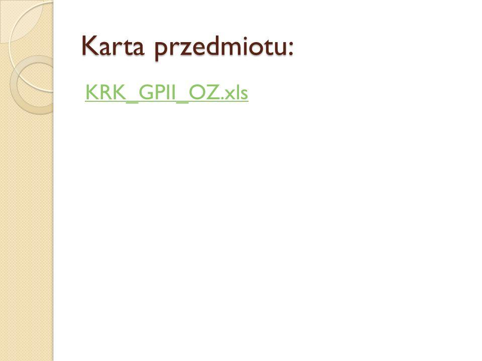 Karta przedmiotu: KRK_GPII_OZ.xls