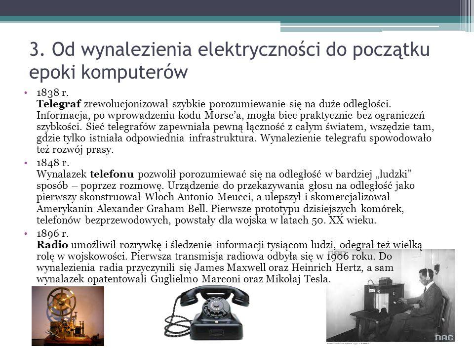 3. Od wynalezienia elektryczności do początku epoki komputerów 1838 r.