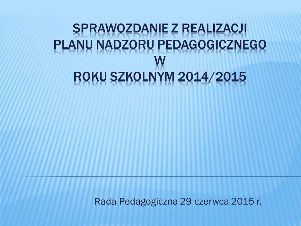 Rada Pedagogiczna 29 czerwca 2015 r.