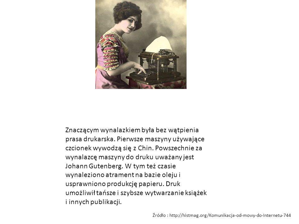 Znaczącym wynalazkiem była bez wątpienia prasa drukarska. Pierwsze maszyny używające czcionek wywodzą się z Chin. Powszechnie za wynalazcę maszyny do