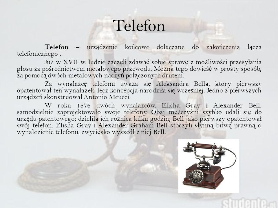 Telefon Telefon – urz ą dzenie ko ń cowe do łą czane do zako ń czenia łą cza telefonicznego.