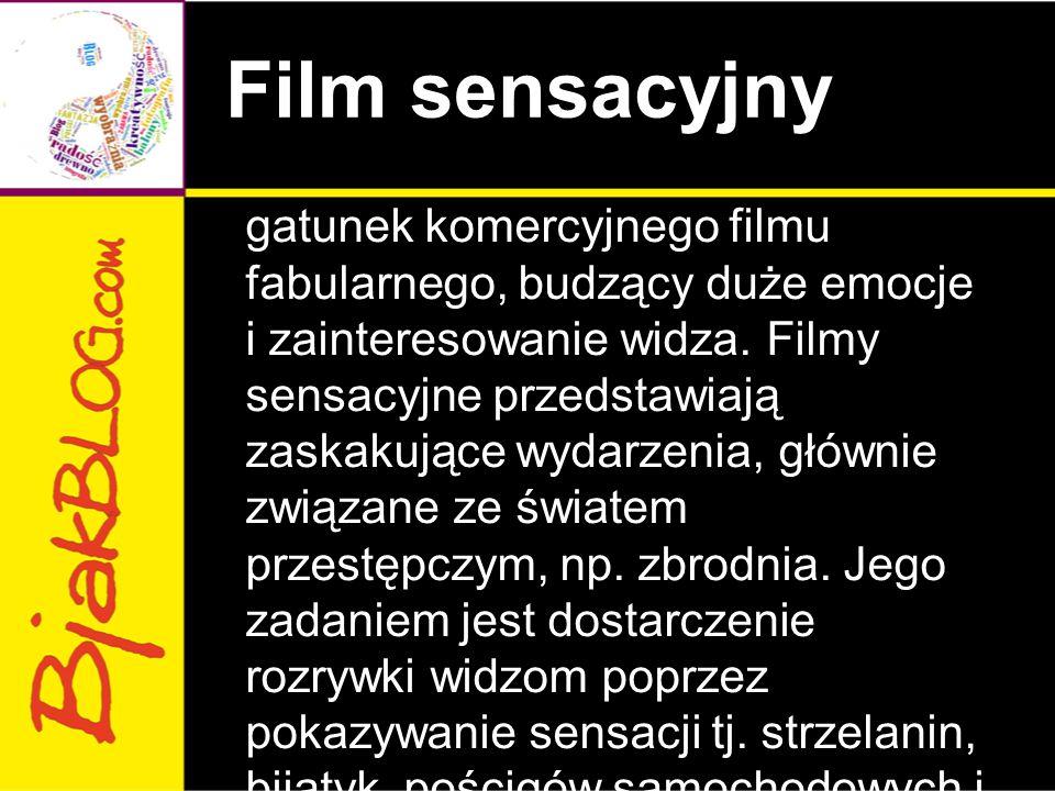 Film sensacyjny gatunek komercyjnego filmu fabularnego, budzący duże emocje i zainteresowanie widza. Filmy sensacyjne przedstawiają zaskakujące wydarz