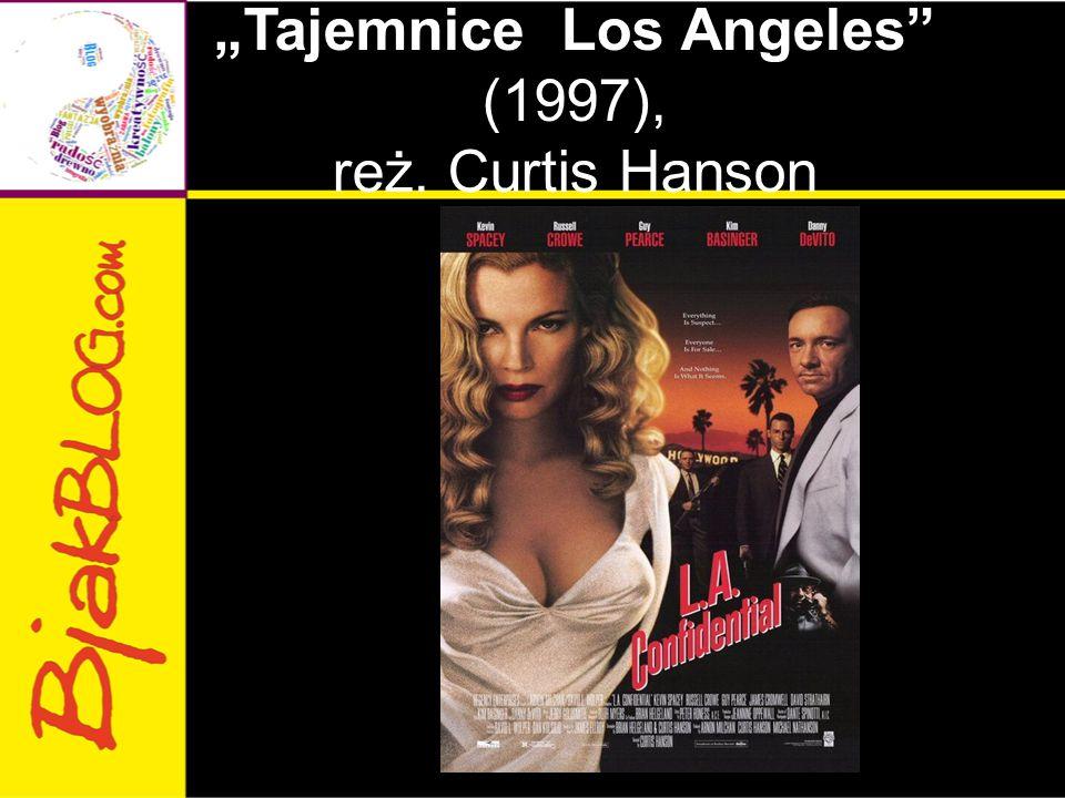 """Tajemnice Los Angeles"" (1997), reż. Curtis Hanson"