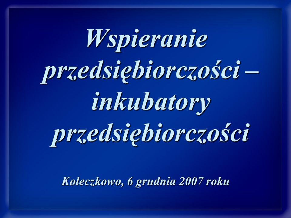 Inkubator Przedsiębiorczości w Pomorskim Parku Naukowo-Technologicznym w Gdyni www.ppnt.gdynia.pl www.ppnt.gdynia.pl