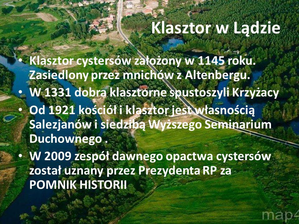 Klasztor cystersów założony w 1145 roku. Zasiedlony przez mnichów z Altenbergu. W 1331 dobra klasztorne spustoszyli Krzyżacy Od 1921 kościół i klaszto