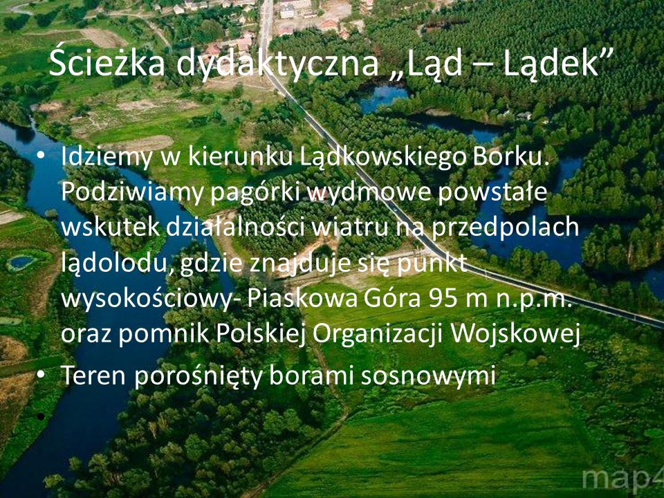"""Ścieżka dydaktyczna """"Ląd – Lądek"""" Idziemy w kierunku Lądkowskiego Borku. Podziwiamy pagórki wydmowe powstałe wskutek działalności wiatru na przedpolac"""