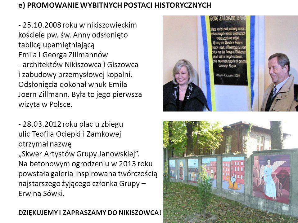 e) PROMOWANIE WYBITNYCH POSTACI HISTORYCZNYCH - 25.10.2008 roku w nikiszowieckim kościele pw. św. Anny odsłonięto tablicę upamiętniającą Emila i Georg
