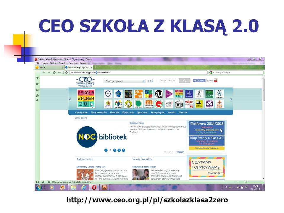 CEO SZKOŁA Z KLASĄ 2.0 http://www.ceo.org.pl/pl/szkolazklasa2zero