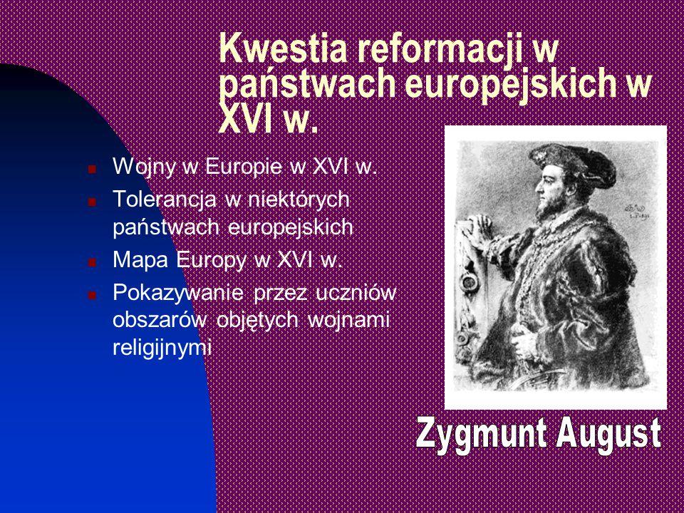 Przyczyny reformacji Wystąpienie Marcina Lutra i krytyka Kościoła katolickiego Życiorysy i ilustracje pierwszych przedstawicieli protestantyzmu w Europie w XVI w.