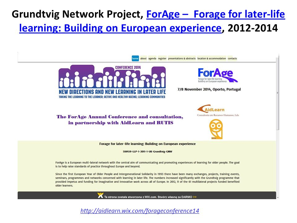Grundtvig Network Project, ForAge – Forage for later-life learning: Building on European experience, 2012-2014ForAge – Forage for later-life learning: