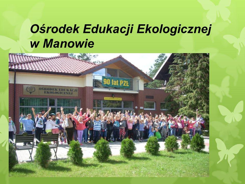 Ośrodek Edukacji Ekologicznej w Manowie