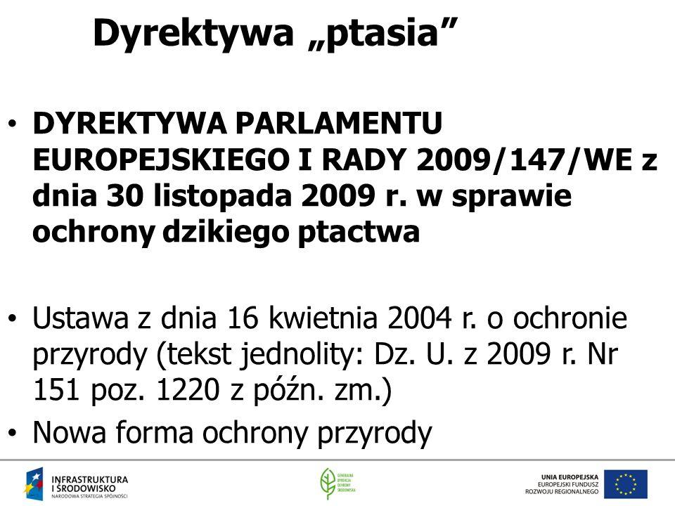 """Dyrektywa """"ptasia"""" DYREKTYWA PARLAMENTU EUROPEJSKIEGO I RADY 2009/147/WE z dnia 30 listopada 2009 r. w sprawie ochrony dzikiego ptactwa Ustawa z dnia"""
