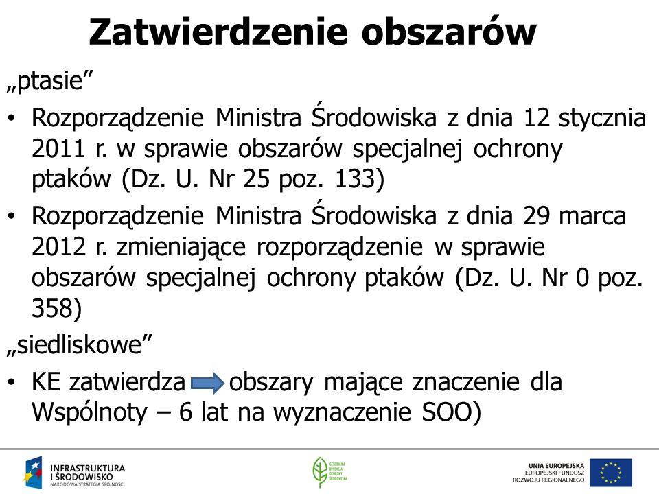 """Zatwierdzenie obszarów """"ptasie Rozporządzenie Ministra Środowiska z dnia 12 stycznia 2011 r."""